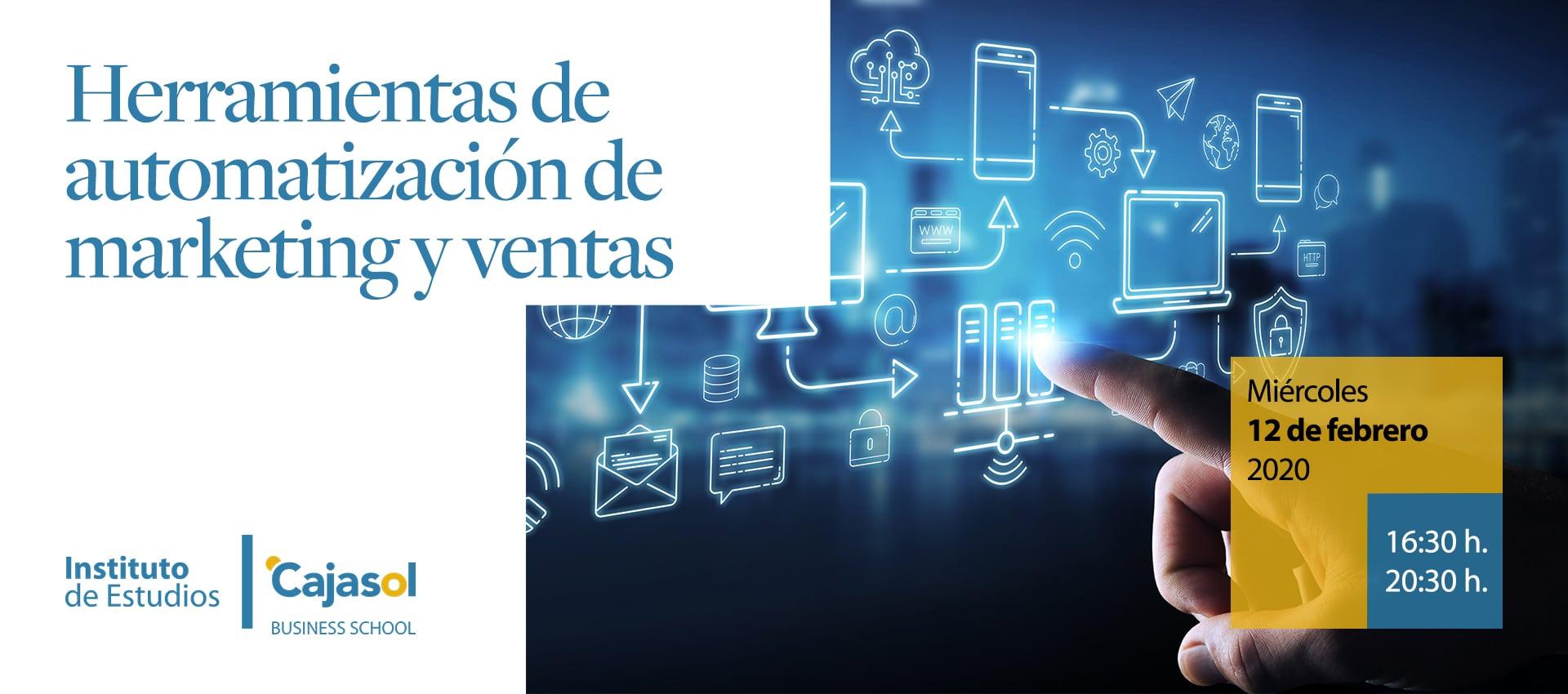 Herramientas de automatizacion de marketing y ventas Escuela de Negocios Sevilla